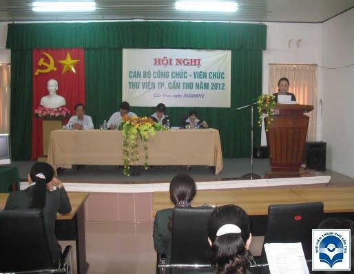 Hội nghị cán bộ công chức Thư viện TP. Cần Thơ năm 2012